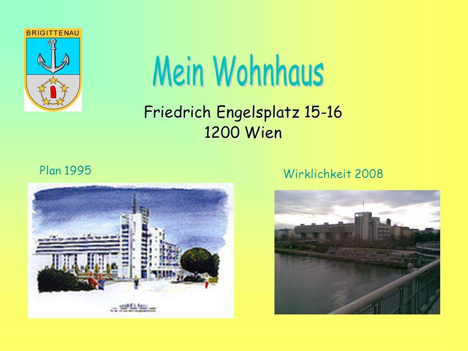 Friedrich Engelsplatz 15-16 1200 Wien Plan 1995 Wirklichkeit 2008