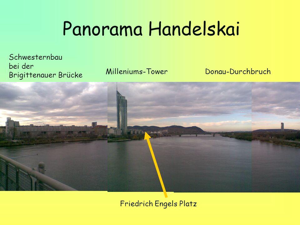 Panorama Handelskai Schwesternbau bei der Brigittenauer Brücke Milleniums-Tower Donau-Durchbruch Friedrich Engels Platz