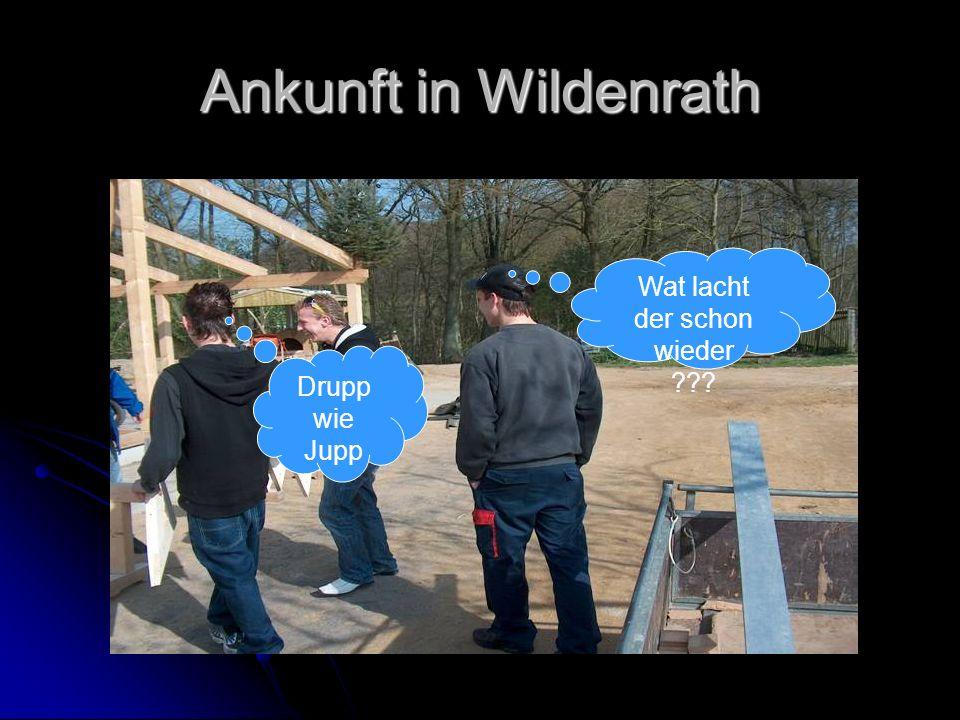 Ankunft in Wildenrath Drupp wie Jupp Wat lacht der schon wieder ???