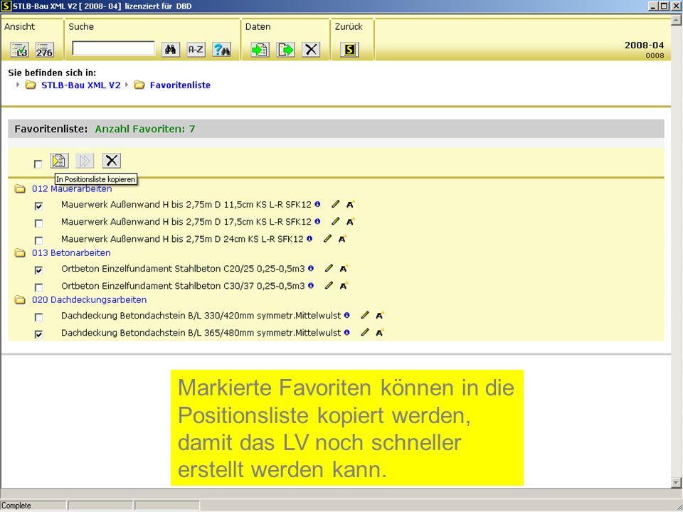 Markierte Favoriten können in die Positionsliste kopiert werden, damit das LV noch schneller erstellt werden kann.