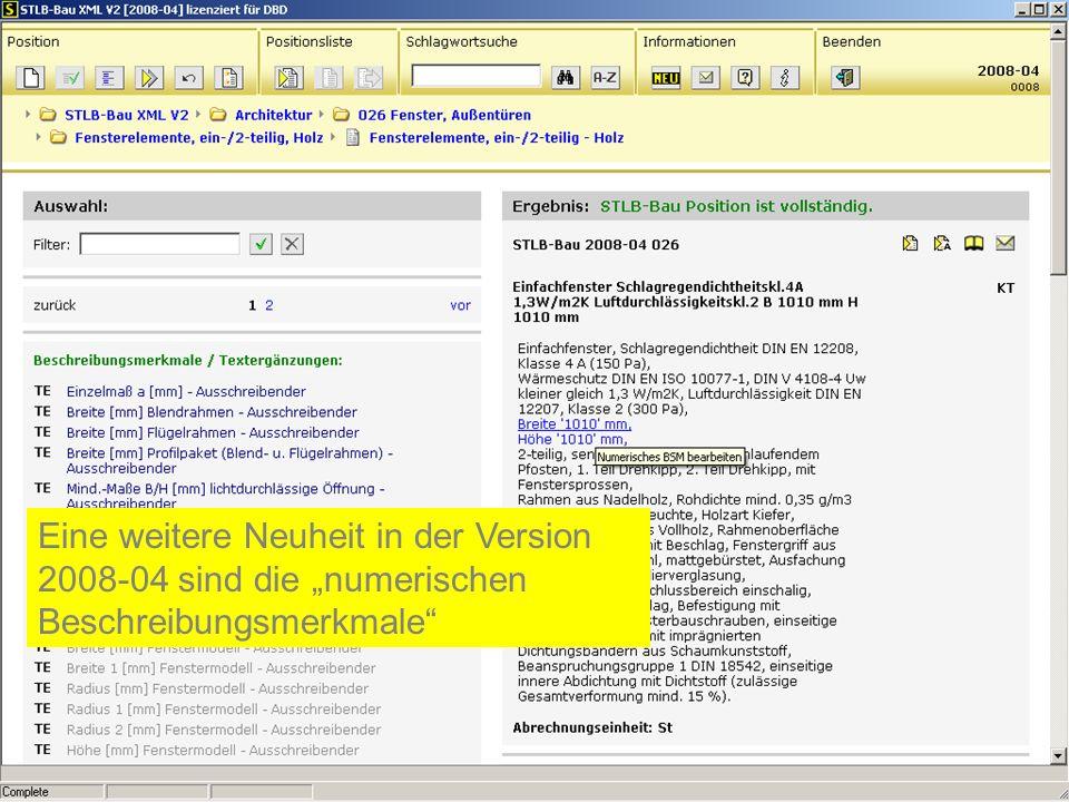 Eine weitere Neuheit in der Version 2008-04 sind die numerischen Beschreibungsmerkmale