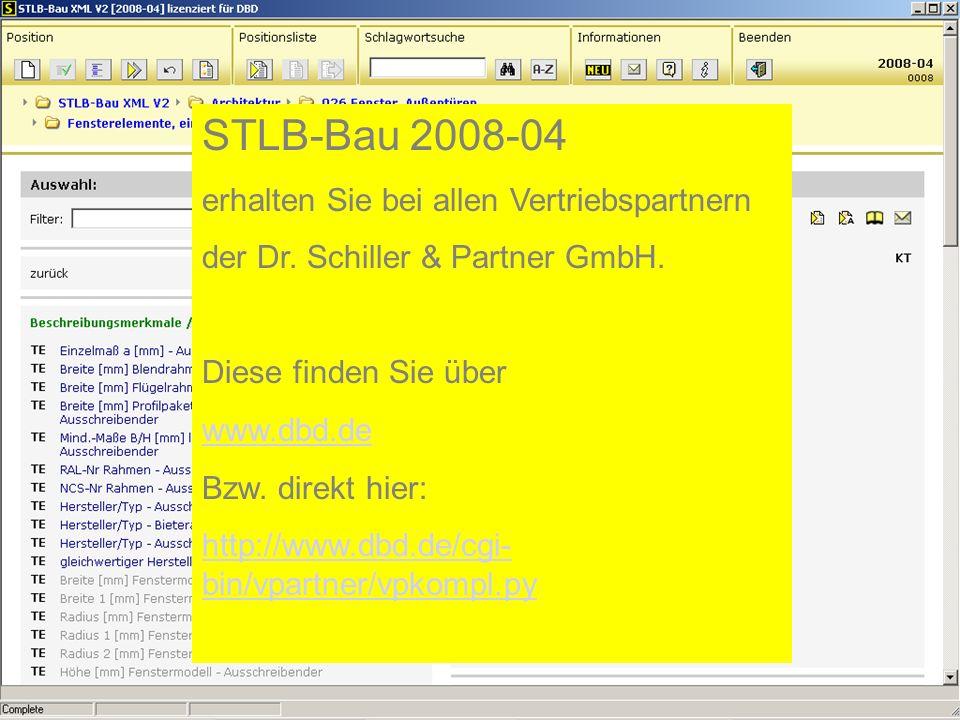 STLB-Bau 2008-04 erhalten Sie bei allen Vertriebspartnern der Dr. Schiller & Partner GmbH. Diese finden Sie über www.dbd.de Bzw. direkt hier: http://w