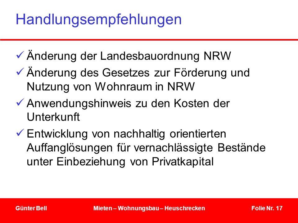 Folie Nr. 17 Handlungsempfehlungen Änderung der Landesbauordnung NRW Änderung des Gesetzes zur Förderung und Nutzung von Wohnraum in NRW Anwendungshin