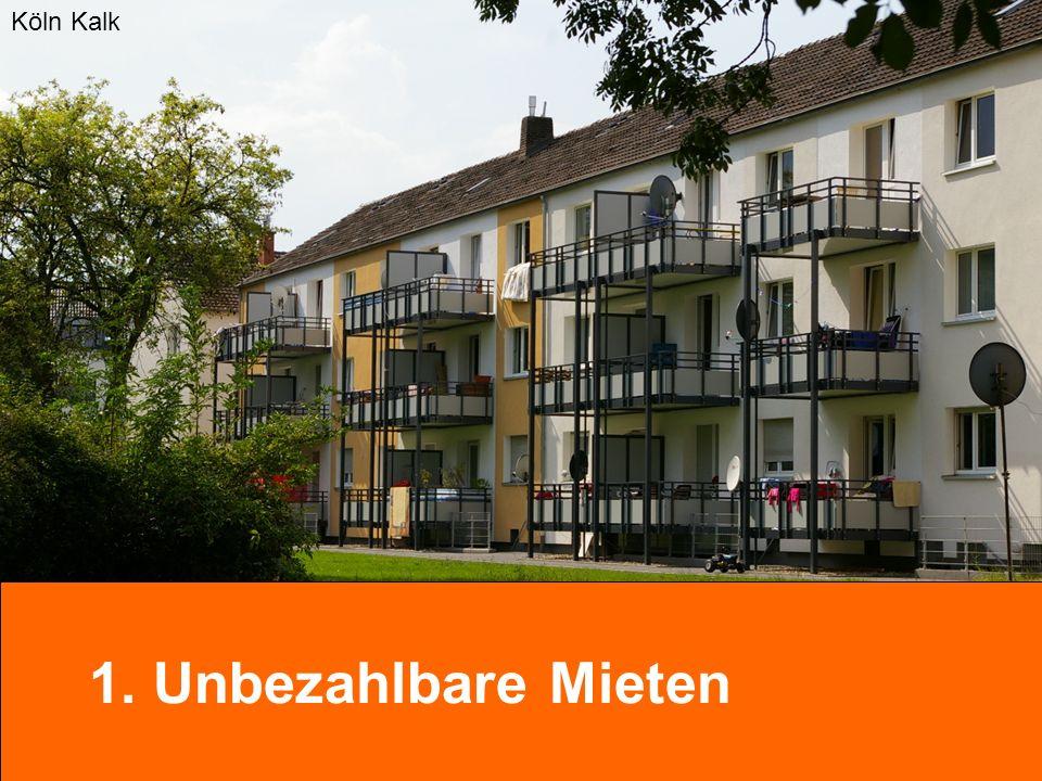 1. Unbezahlbare Mieten Köln Kalk
