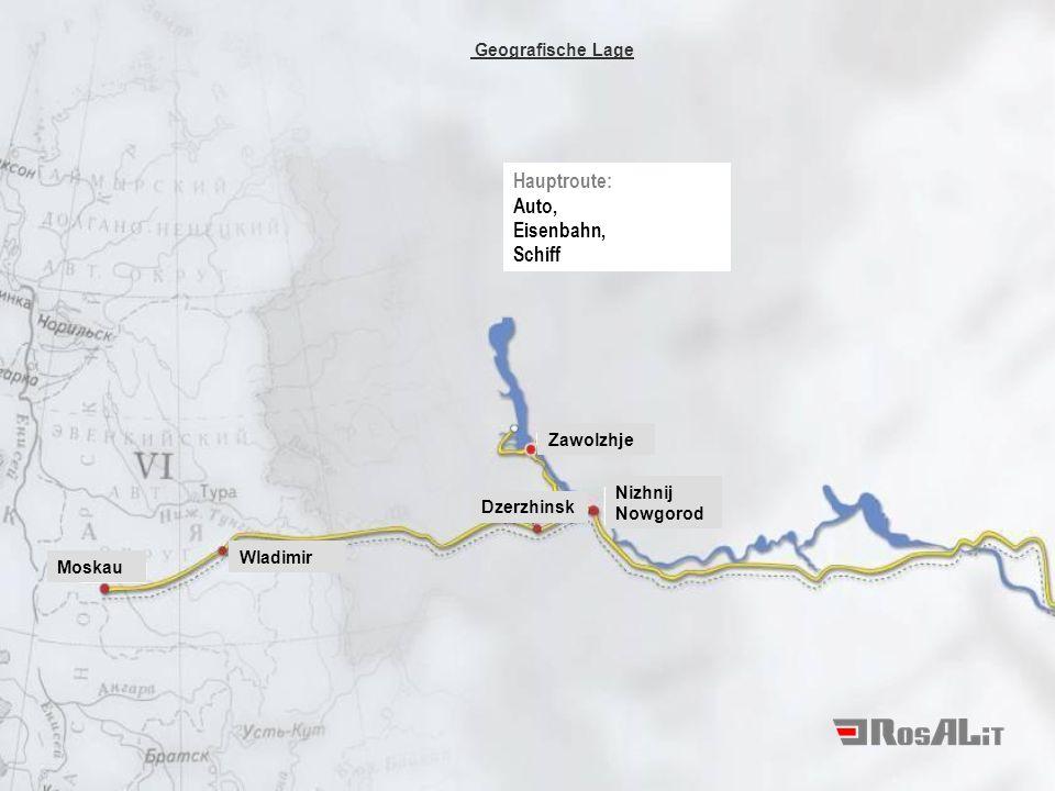 Hauptroute: Auto, Eisenbahn, Schiff Geografische Lage Zawolzhje Nizhnij Nowgorod Dzerzhinsk Wladimir Moskau