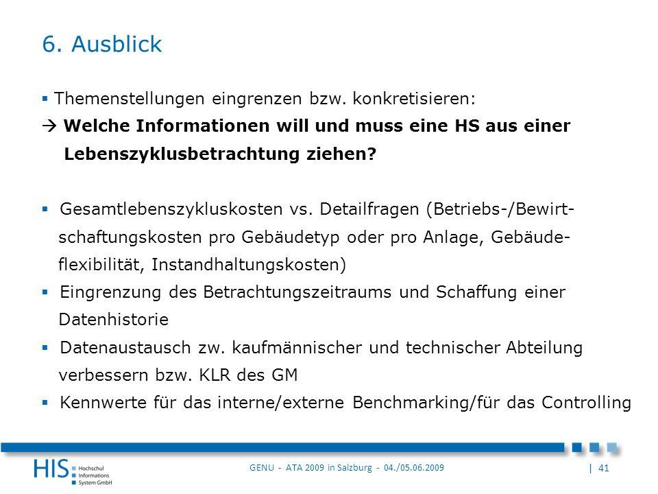 | 41 GENU - ATA 2009 in Salzburg - 04./05.06.2009 Themenstellungen eingrenzen bzw.