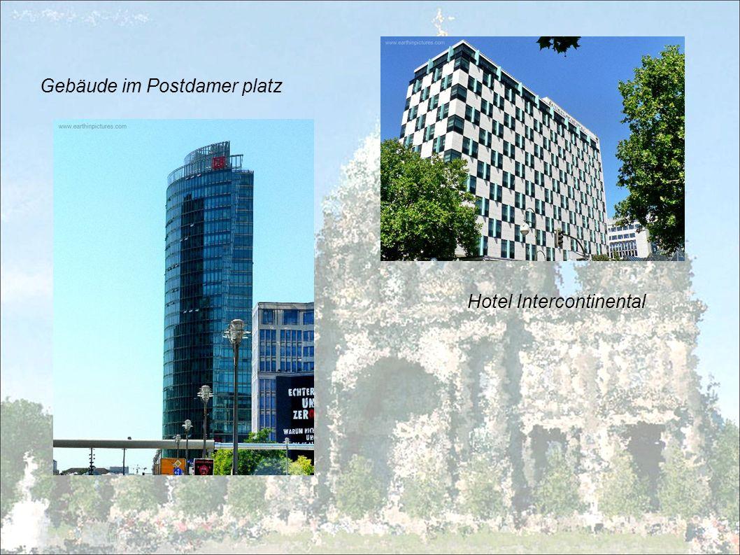 Gebäude im Postdamer platz Hotel Intercontinental