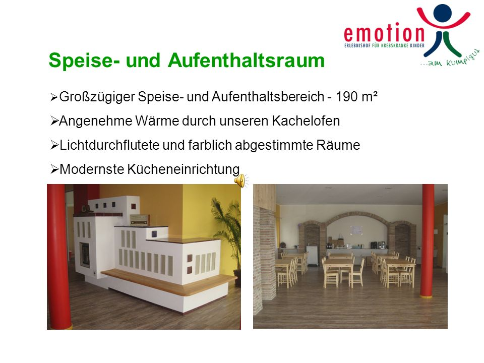 Speise- und Aufenthaltsraum Großzügiger Speise- und Aufenthaltsbereich - 190 m² Angenehme Wärme durch unseren Kachelofen Lichtdurchflutete und farblic