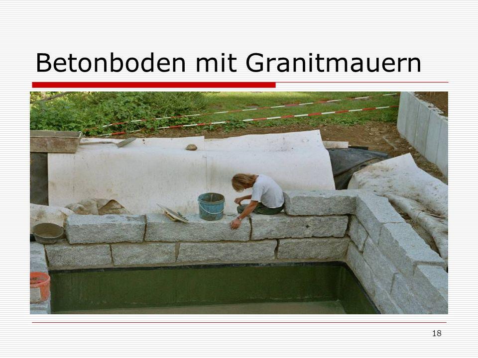 18 Betonboden mit Granitmauern