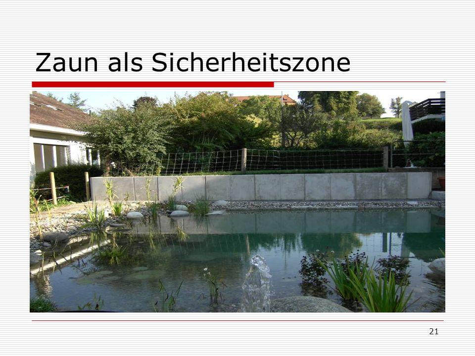 21 Zaun als Sicherheitszone