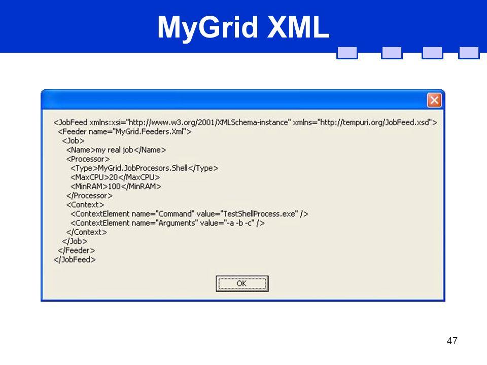 47 MyGrid XML