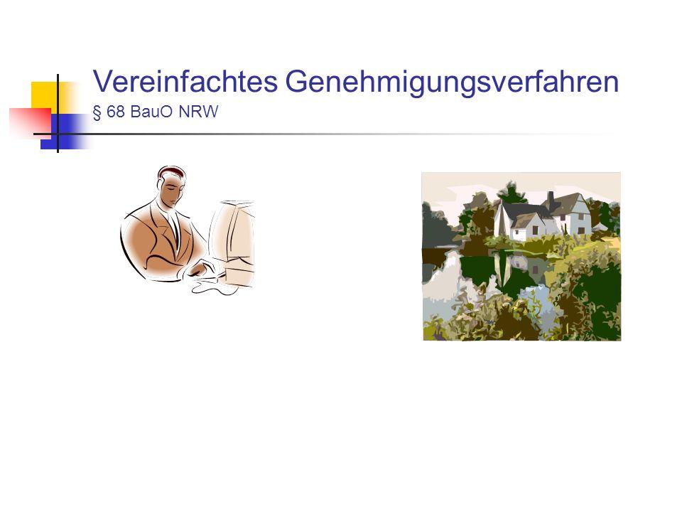 Vereinfachtes Genehmigungsverfahren § 68 BauO NRW