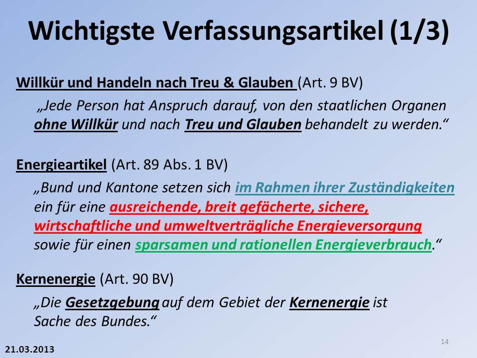 21.03.2013 Willkür und Handeln nach Treu & Glauben (Art.