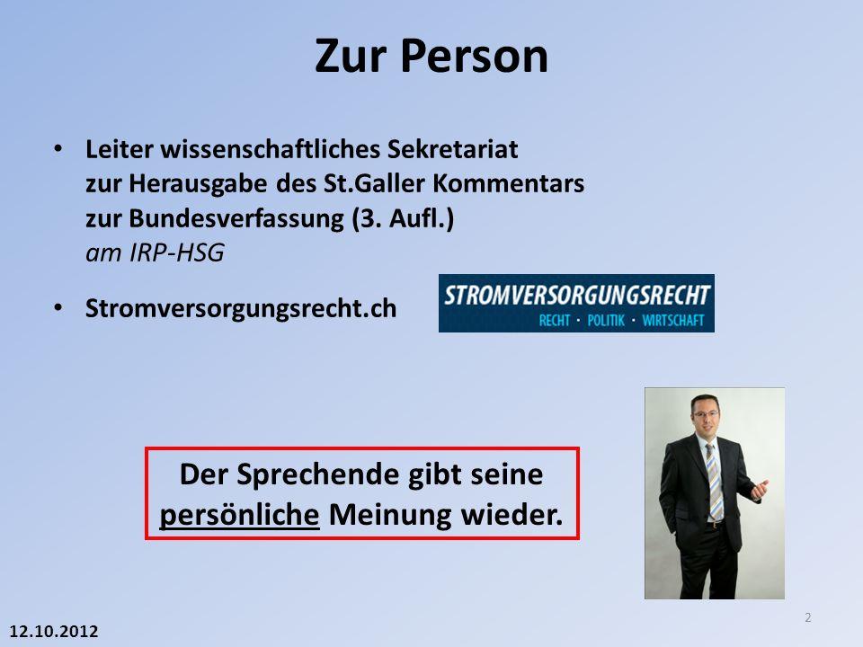 21.03.2013 4. «Ausstieg»: Relevantes Verfassungsrecht 13