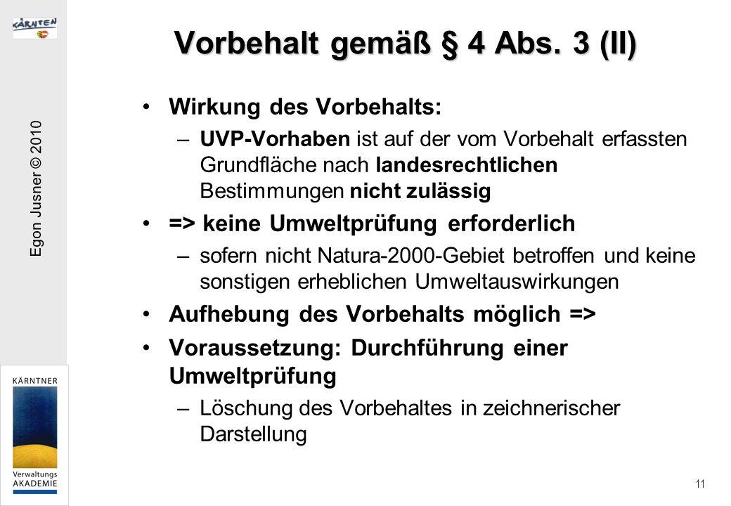 Egon Jusner © 2010 11 Vorbehalt gemäß § 4 Abs.