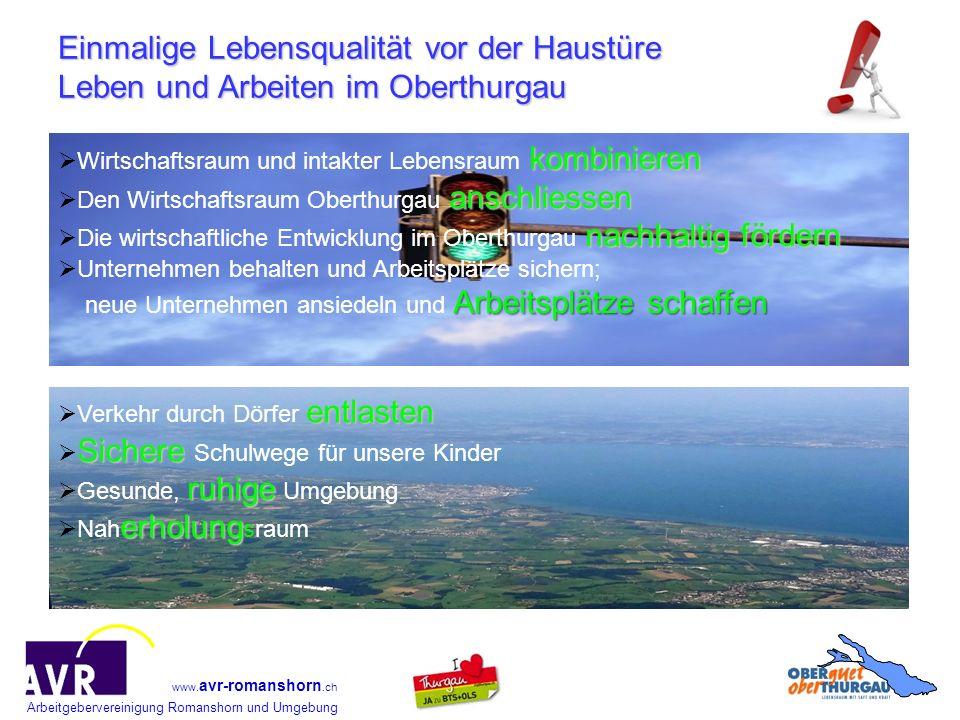 Arbeitgebervereinigung Romanshorn und Umgebung www. avr-romanshorn.ch Einmalige Lebensqualität vor der Haustüre Leben und Arbeiten im Oberthurgau komb