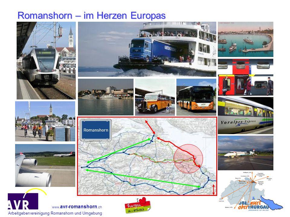Arbeitgebervereinigung Romanshorn und Umgebung www. avr-romanshorn.ch Romanshorn – im Herzen Europas