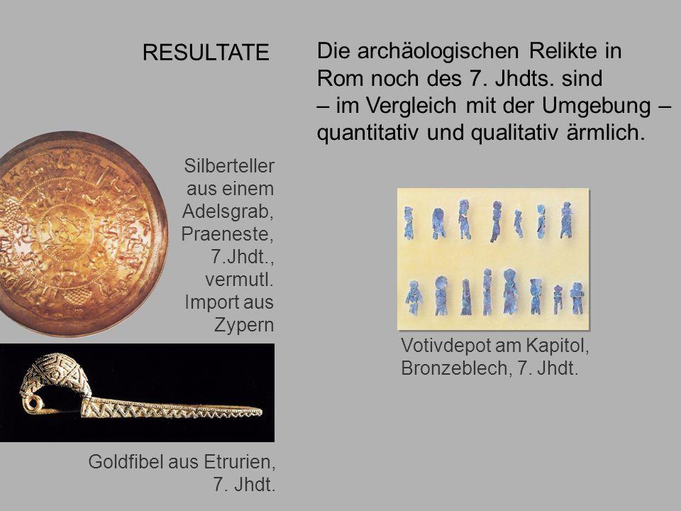 6.Jhdt. Gegenüberst Die archäologischen Relikte in Rom noch des 7. Jhdts. sind – im Vergleich mit der Umgebung – quantitativ und qualitativ ärmlich. G