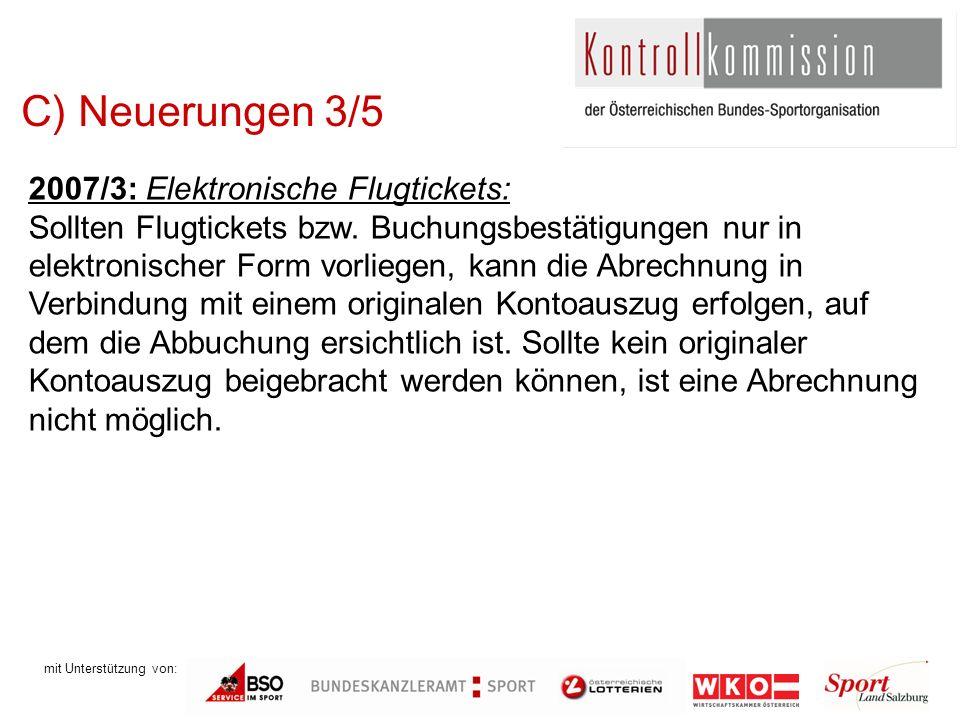 mit Unterstützung von: C) Neuerungen 3/5 2007/3: Elektronische Flugtickets: Sollten Flugtickets bzw.