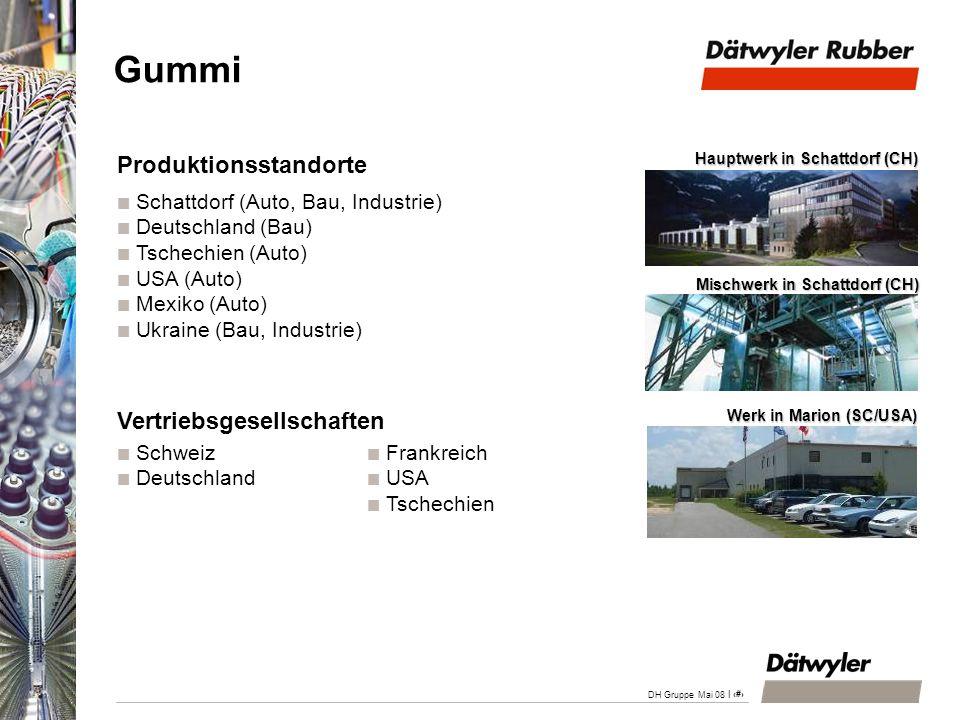 | 21 DH Gruppe Mai 08 Gummi Angebot: Hochpräzise Gummiformteile und Extrusionsprofile für Dichtungslösungen Zielgruppen: Automobil- und Bauindustrie sowie industrielle Anwendungen Nettoumsatz 2007: CHF 154 Mio.