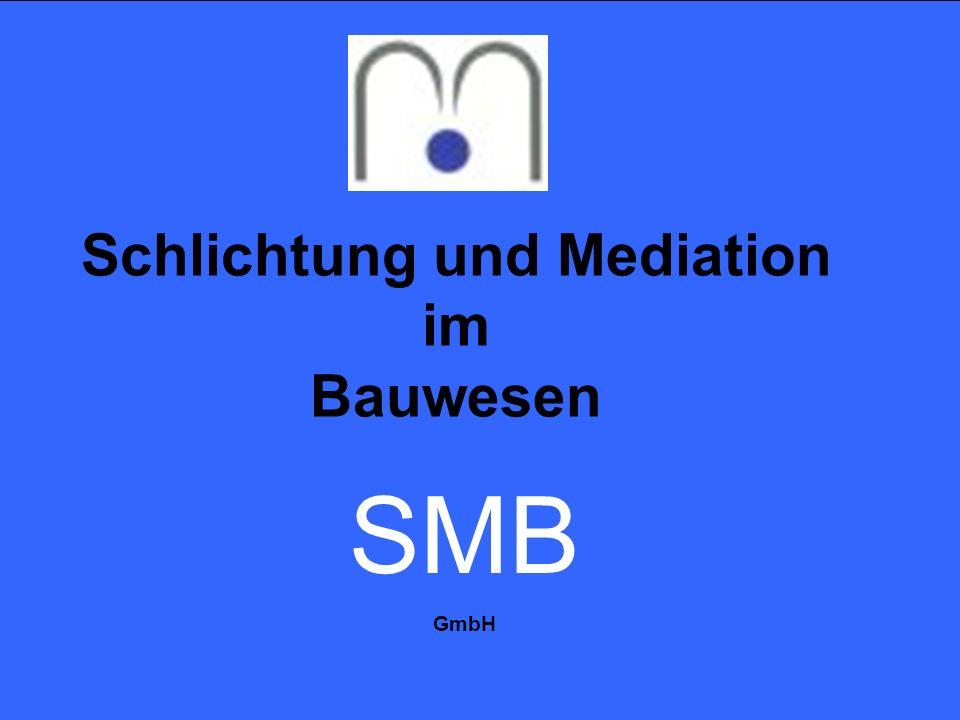 Schlichtung und Mediation im Bauwesen SMB GmbH
