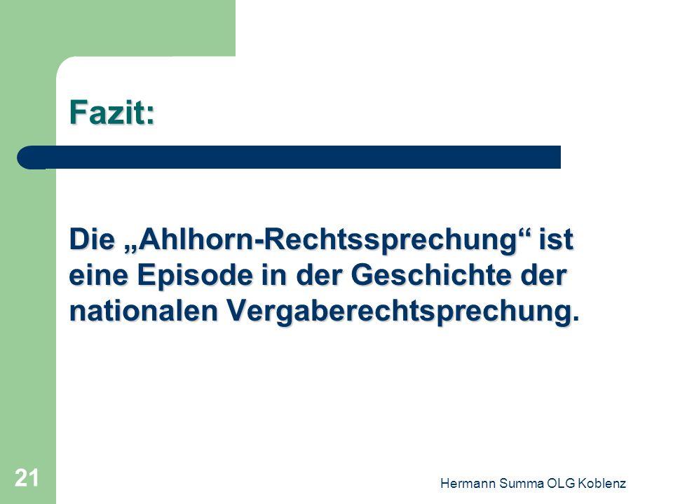 Hermann Summa OLG Koblenz 20 Die Entscheidung des EuGH 6.Wenn und soweit der Eigentümer eines Grundstücks dieses im Rahmen seines Eigentumsrechts nutz
