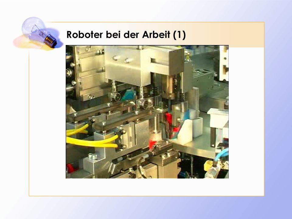 Roboter bei der Arbeit (2)