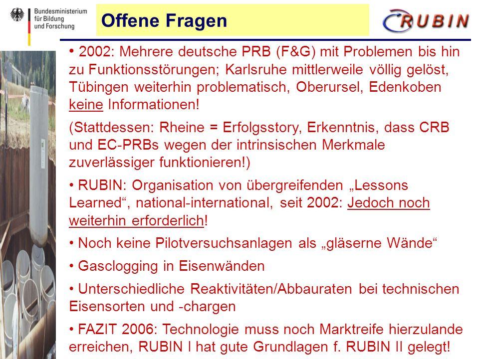 Offene Fragen 2002: Mehrere deutsche PRB (F&G) mit Problemen bis hin zu Funktionsstörungen; Karlsruhe mittlerweile völlig gelöst, Tübingen weiterhin problematisch, Oberursel, Edenkoben keine Informationen.