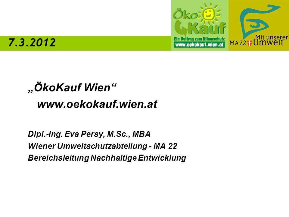 ÖkoKauf Wien www.oekokauf.wien.at Dipl.-Ing.