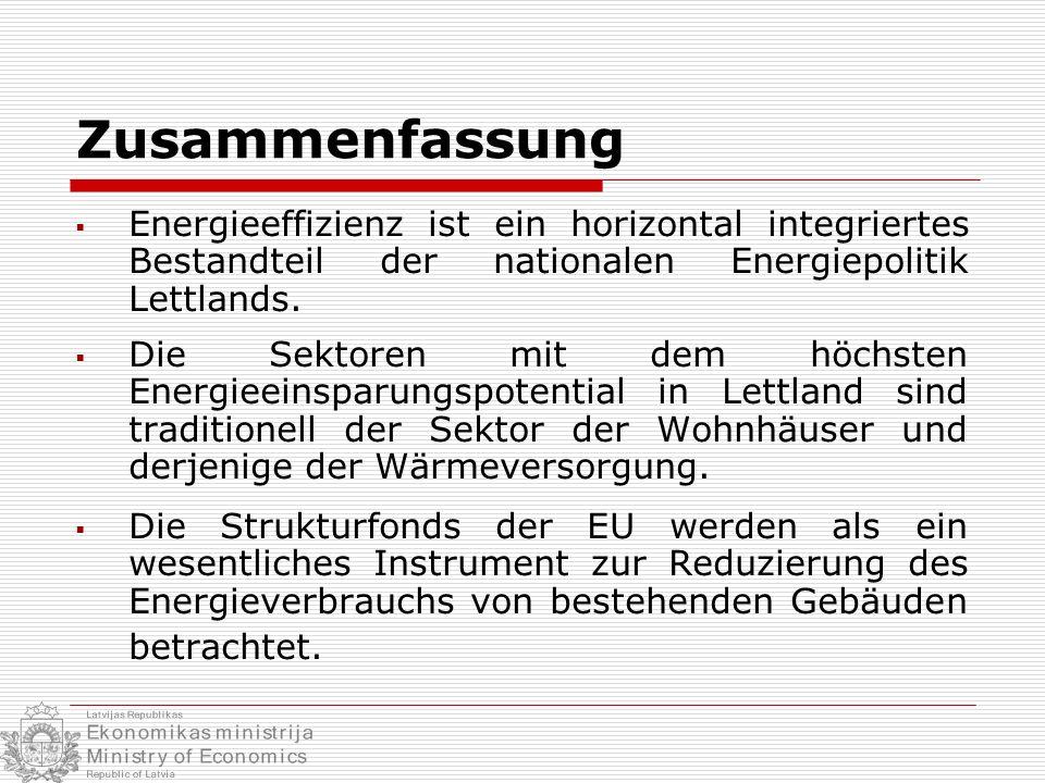 Zusammenfassung Energieeffizienz ist ein horizontal integriertes Bestandteil der nationalen Energiepolitik Lettlands. Die Sektoren mit dem höchsten En