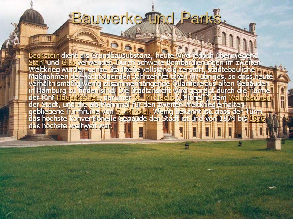 Bauwerke und Parks Backstein dient als Grundbausubstanz, heute wird jedoch überwiegend Stahl und Glas verwendet.