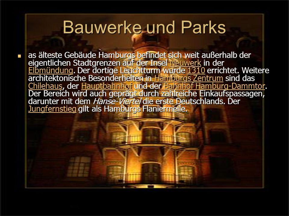 Bauwerke und Parks as älteste Gebäude Hamburgs befindet sich weit außerhalb der eigentlichen Stadtgrenzen auf der Insel Neuwerk in der Elbmündung.