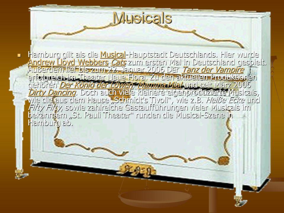 Musicals Hamburg gilt als die Musical-Hauptstadt Deutschlands.