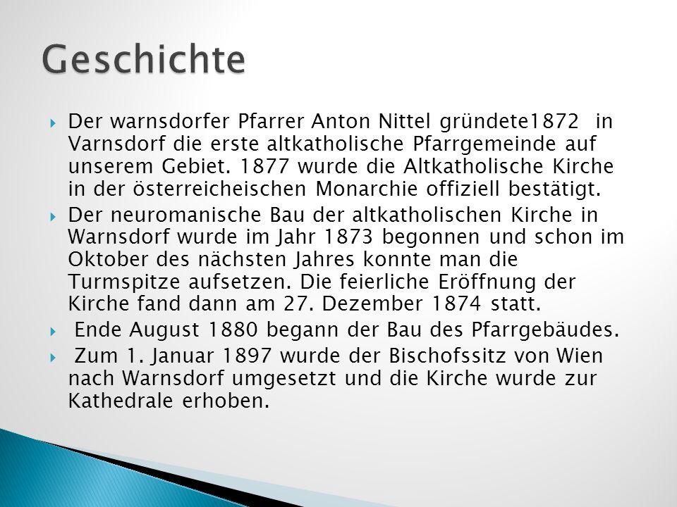 Der warnsdorfer Pfarrer Anton Nittel gründete1872 in Varnsdorf die erste altkatholische Pfarrgemeinde auf unserem Gebiet. 1877 wurde die Altkatholisch