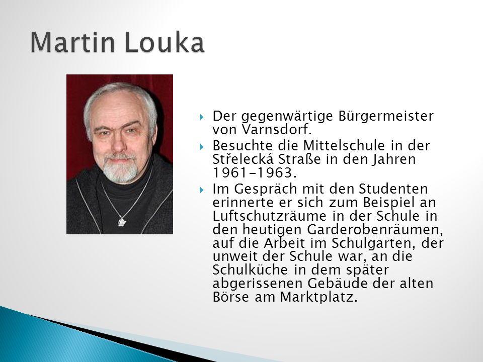 Der gegenwärtige Bürgermeister von Varnsdorf. Besuchte die Mittelschule in der Střelecká Straße in den Jahren 1961-1963. Im Gespräch mit den Studenten