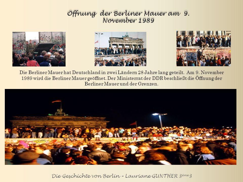 Die Geschichte von Berlin – Lauriane GUNTHER 3 ème 3 Vereinigung Deutschlands