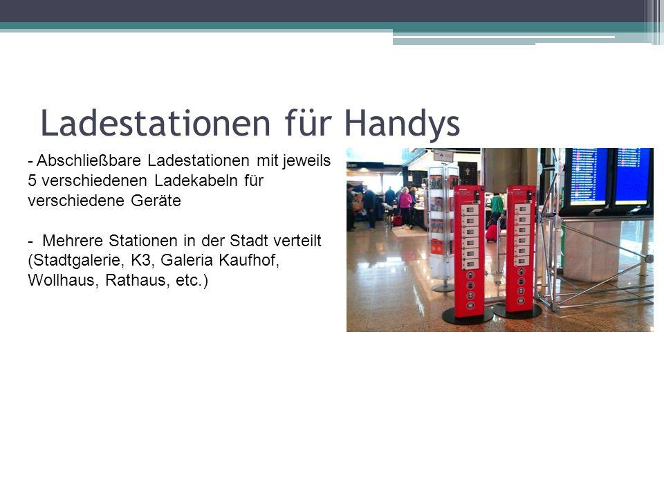 Ladestationen für Handys - Abschließbare Ladestationen mit jeweils 5 verschiedenen Ladekabeln für verschiedene Geräte - Mehrere Stationen in der Stadt verteilt (Stadtgalerie, K3, Galeria Kaufhof, Wollhaus, Rathaus, etc.)