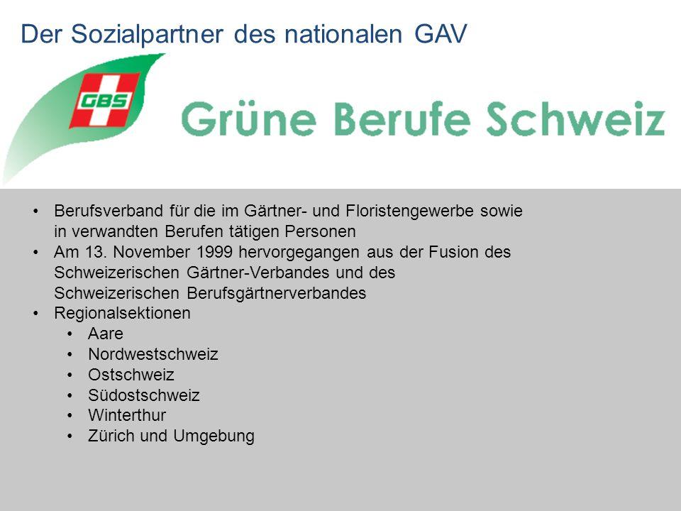 Der Sozialpartner des nationalen GAV Berufsverband für die im Gärtner- und Floristengewerbe sowie in verwandten Berufen tätigen Personen Am 13.