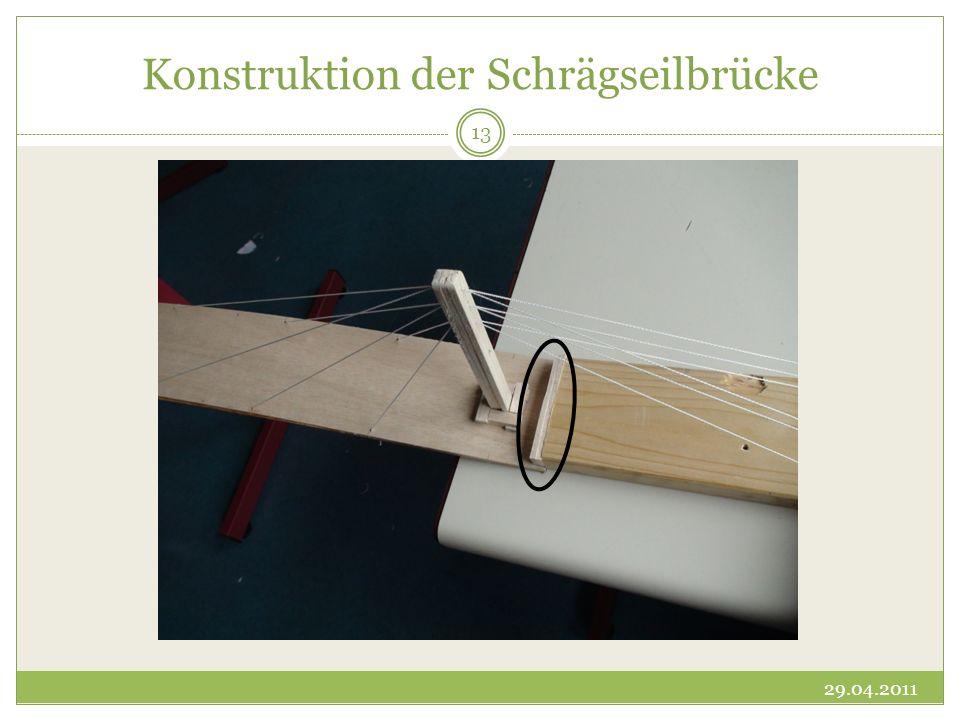 Konstruktion der Schrägseilbrücke 29.04.2011 13