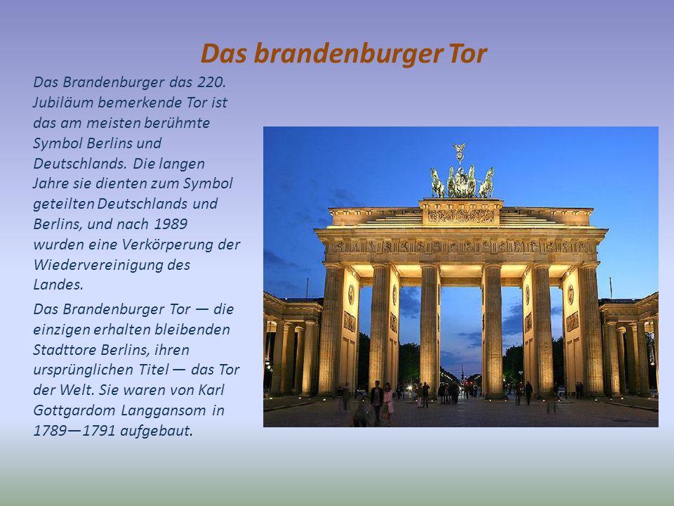 Das brandenburger Tor Das Brandenburger das 220.