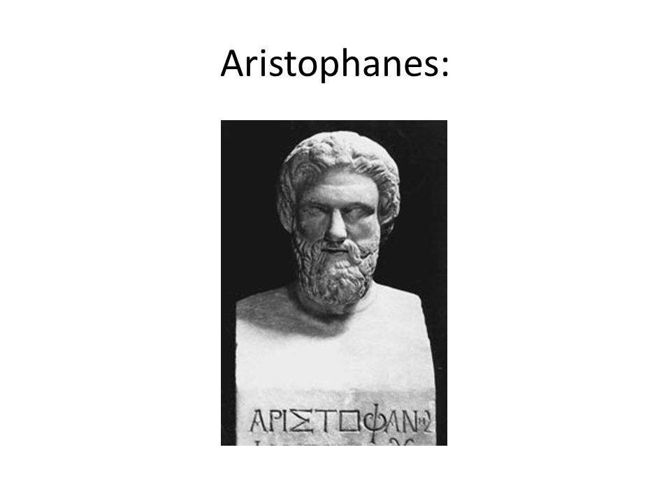Aristophanes: