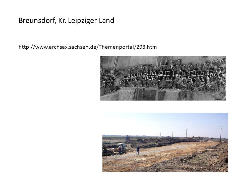 Breunsdorf, Kr. Leipziger Land http://www.archsax.sachsen.de/Themenportal/293.htm