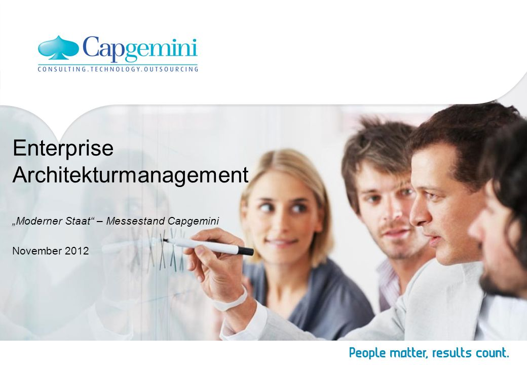 Enterprise Architekturmanagement Moderner Staat – Messestand Capgemini November 2012