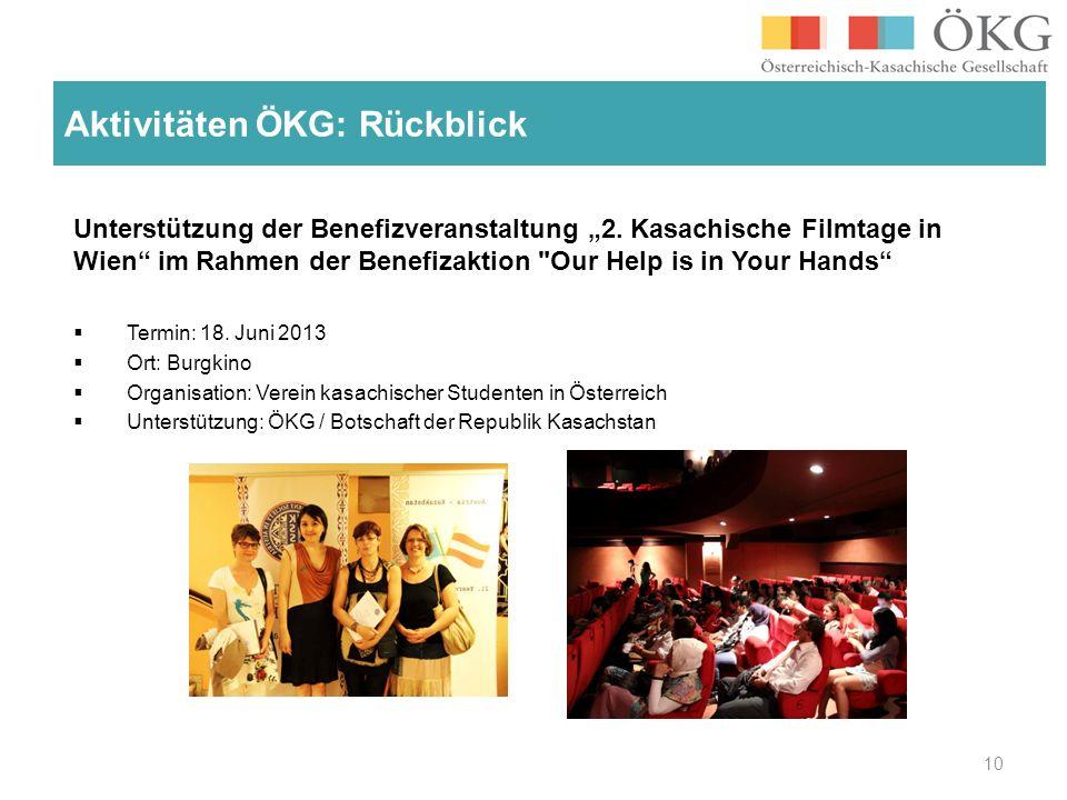 Unterstützung der Benefizveranstaltung 2. Kasachische Filmtage in Wien im Rahmen der Benefizaktion