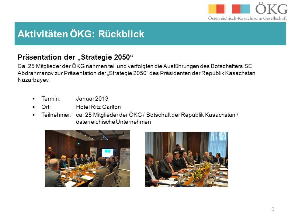 Präsentation der Strategie 2050 Ca. 25 Mitglieder der ÖKG nahmen teil und verfolgten die Ausführungen des Botschafters SE Abdrahmanov zur Präsentation