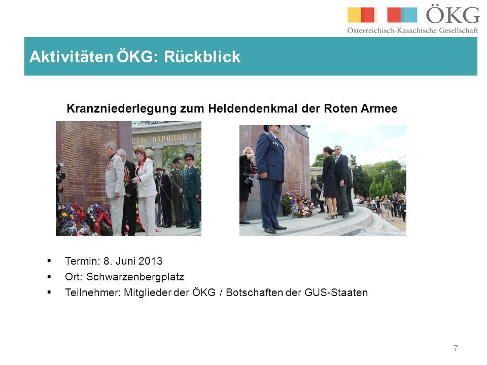 Kranzniederlegung zum Heldendenkmal der Roten Armee Termin: 8. Juni 2013 Ort: Schwarzenbergplatz Teilnehmer: Mitglieder der ÖKG / Botschaften der GUS-