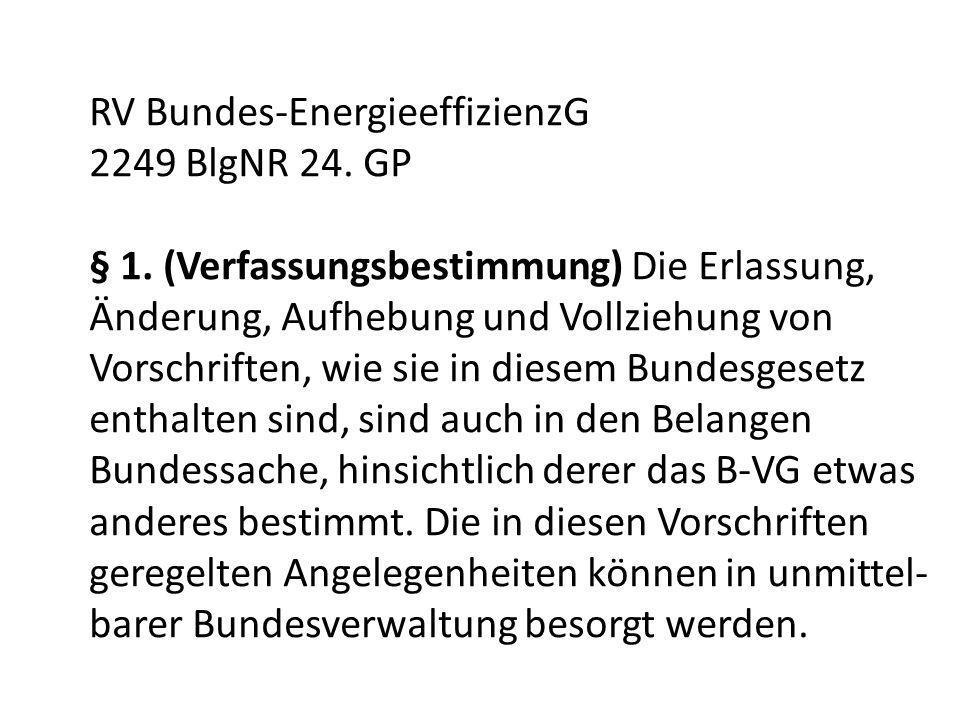 RV Bundes-EnergieeffizienzG 2249 BlgNR 24. GP § 1.