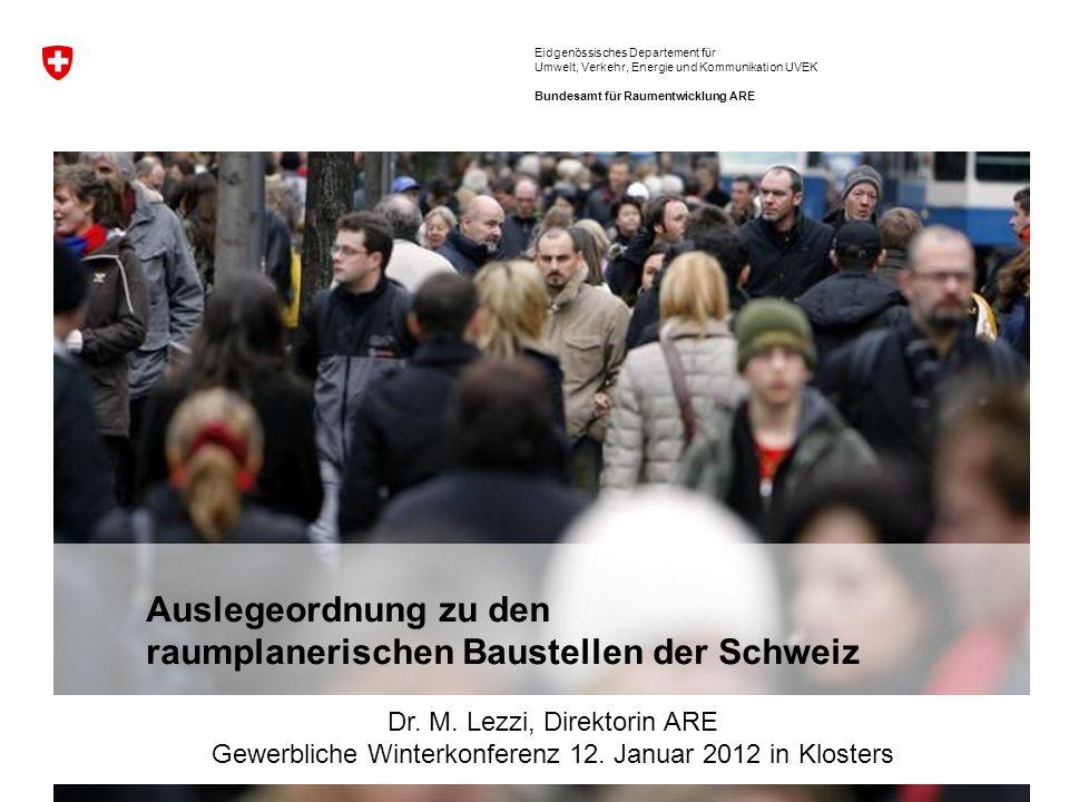 Baustellen Raumentwicklung. Gewerbliche Winterkonferenz 12.
