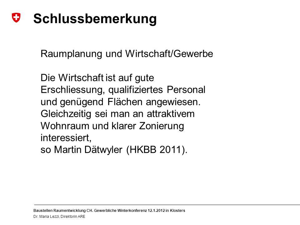 11 Baustellen Raumentwicklung CH. Gewerbliche Winterkonferenz 12.1.2012 in Klosters Dr.