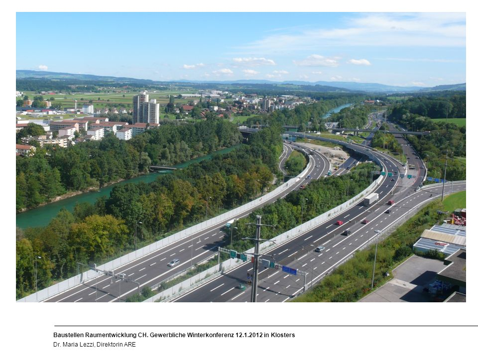 2 Baustellen Raumentwicklung CH. Gewerbliche Winterkonferenz 12.1.2012 in Klosters Dr.
